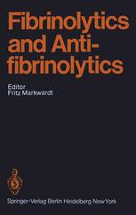 Fibrinolytics and Antifibrinolytics