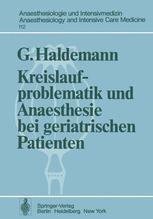 Kreislaufproblematik und Anaesthesie bei geriatrischen Patienten