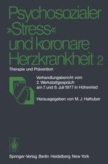 """Psychosozialer """"Stress"""" und koronare Herzkrankheit 2"""