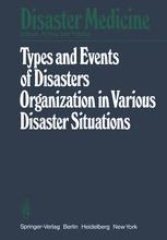 Types and Events of Disasters Organization in Various Disaster Situations
