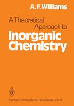 A Theoretical Approach to Inorganic Chemistry