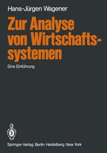 Zur Analyse von Wirtschaftssystemen