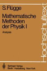 Mathematische Methoden der Physik I