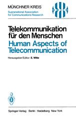 Telekommunikation für den Menschen / Human Aspects of Telecommunication