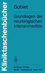 Grundlagen der neurologischen Intensivmedizin