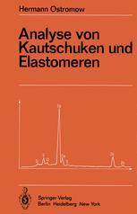 Analyse von Kautschuken und Elastomeren