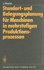 Standort- und Belegungsplanung für Maschinen in mehrstufigen Produktionsprozessen