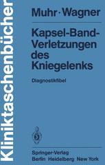 Kapsel-Band-Verletzungen des Kniegelenks