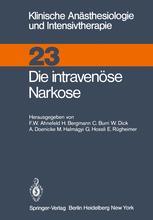 Die intravenöse Narkose