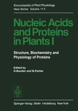 Nucleic Acids and Proteins in Plants I