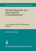 Mineral Deposits and the Evolution of the Biosphere