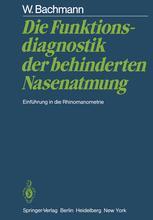 Die Funktionsdiagnostik der behinderten Nasenatmung