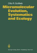 Micromolecular Evolution, Systematics and Ecology