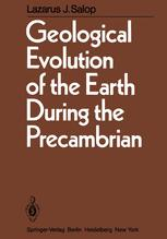 Geological Evolution of the Earth During the Precambrian