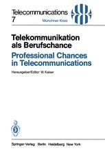 Telekommunikation als Berufschance/Professional Chances in Telecommunications