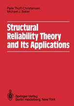 Structural Reliability Theory and Its Applications