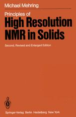 Principles of High Resolution NMR in Solids
