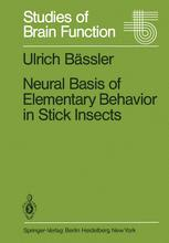 Neural Basis of Elementary Behavior in Stick Insects