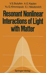 Resonant Nonlinear Interactions of Light with Matter