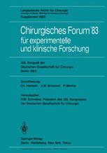 Chirurgisches Forum '83 für experimentelle und klinische Forschung
