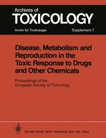 Disease, Metabolism and Reproduction in the Toxic Response to Drugs and Other Chemicals