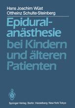 Epiduralanästhesie bei Kindern und älteren Patienten