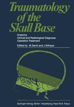 Traumatology of the Skull Base
