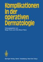 Komplikationen in der operativen Dermatologie