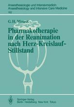 Pharmakotherapie in der Reanimation nach Herz-Kreislauf-Stillstand