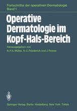 Operative Dermatologie im Kopf-Hals-Bereich