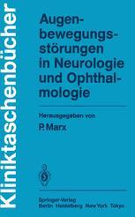 Augenbewegungsstörungen in Neurologie und Ophthalmologie