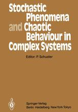 Stochastic Phenomena and Chaotic Behaviour in Complex Systems