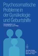 Psychosomatische Probleme in der Gynäkologie und Geburtshilfe