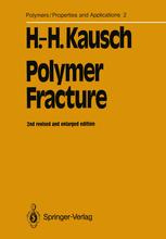 Polymer Fracture