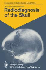 Radiodiagnosis of the Skull