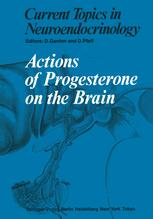 Actions of Progesterone on the Brain