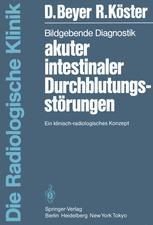 Bildgebende Diagnostik akuter intestinaler Durchblutungsstörungen