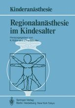 Regionalanästhesie im Kindesalter