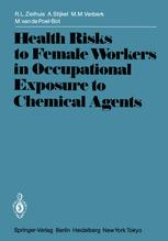 Health Risks to Female Workers in Occupational Exposure to Chemical Agents