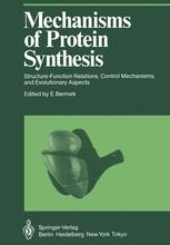 Mechanisms of Protein Synthesis