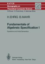 Fundamentals of Algebraic Specification 1