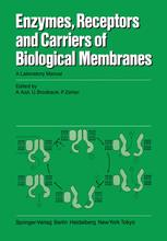 Enzymes, Receptors, and Carriers of Biological Membranes