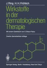 Wirkstoffe in der dermatologischen Therapie