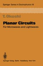 Planar Circuits for Microwaves and Lightwaves