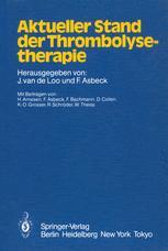 Aktueller Stand der Thrombolysetherapie