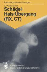 Schädel-Hals-Übergang (RX, CT)