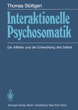 Interaktionelle Psychosomatik