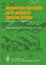 Atmosphärische Spurenstoffe und ihr physikalisch-chemisches Verhalten