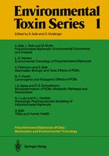 Polychlorinated Biphenyls (PCBs): Mammalian and Environmental Toxicology