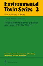 Polychlorinated Dibenzo-p-dioxins and -furans (PCDDs/PCDFs): Sources and Environmental Impact, Epidemiology, Mechanisms of Action, Health Risks